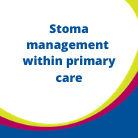 HCP Resources Stoma Management within primary care