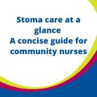 HCP Resources Stoma care at a glance