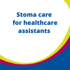 HCP Resources Stoma care for healthcare assistants